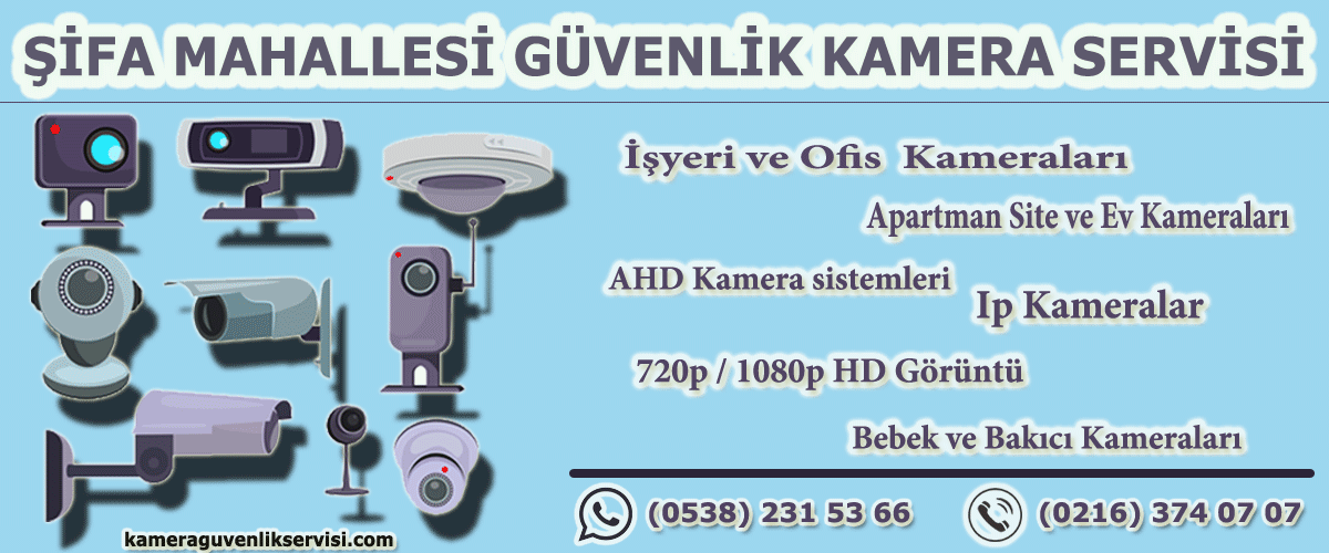 şifa mahallesi güvenlik kameraservisi kameraguvenlikservisi.com
