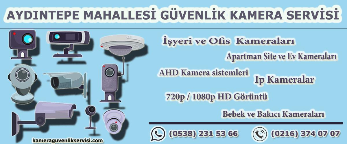 aydıntepe mahallesi güvenlik kamera servisi kameraguvenlikservisi.com