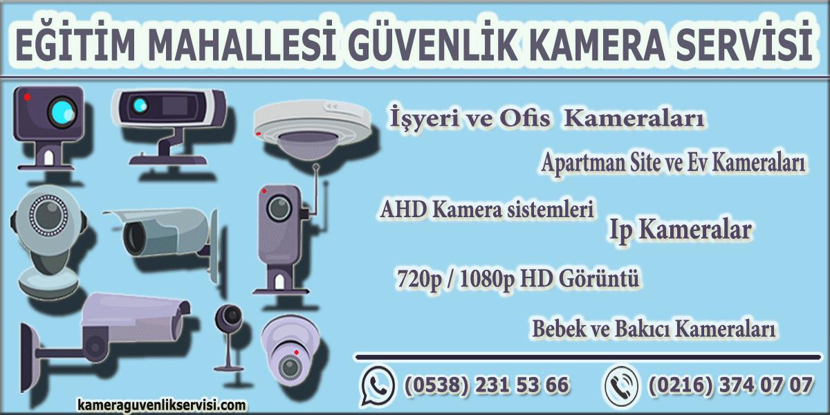 kadıköy eğitim mahallesi güvenlik kamera servisi kameraguvenlikservisi.com