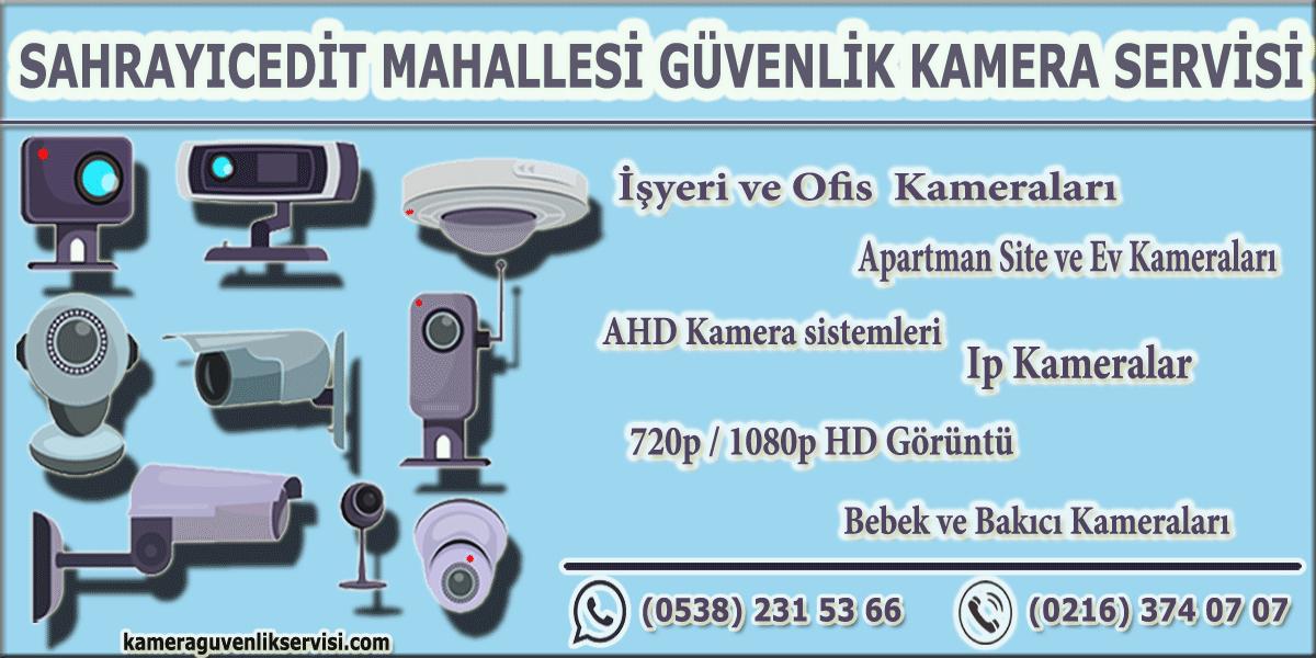 Kadıköy sahrayıcedit mahallesi güvenlik kamera servisi kameraguvenlikservisi.com
