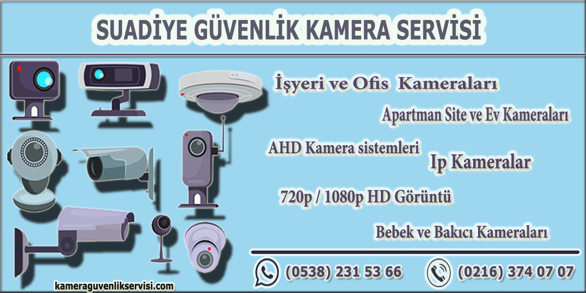 kadıköy suadiye güvenlik kamera servisi kameraguvenlikservisi.com