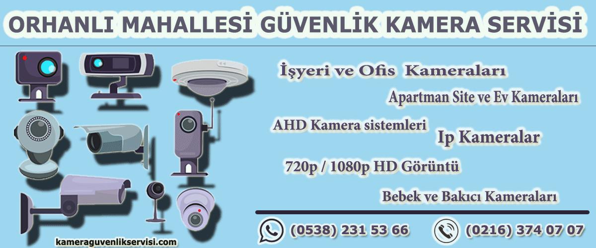 orhanlı mahallesi güvenlik kamera servisi kameraguvenlikservisi.com