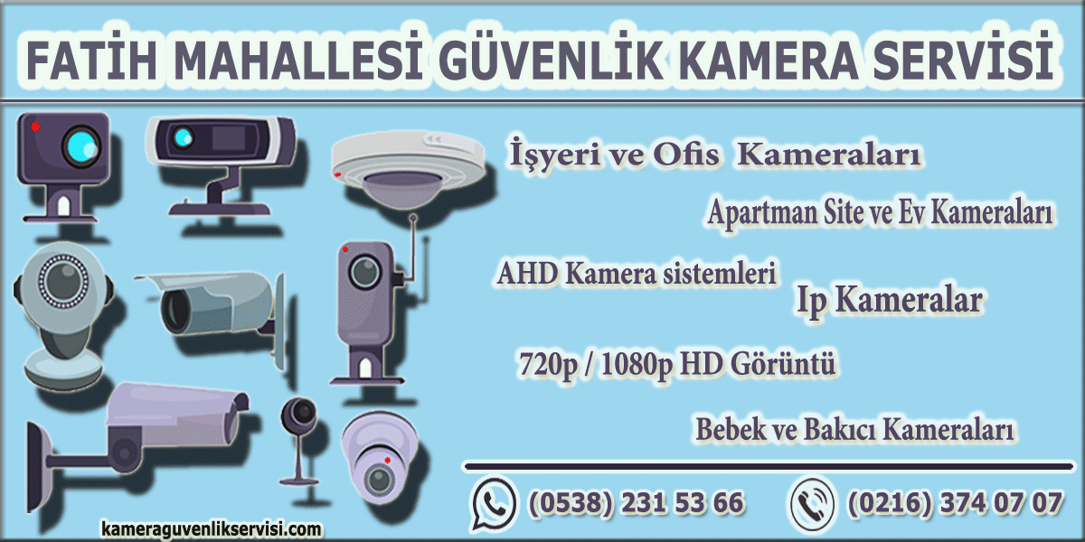 tuzla fatih mahallesi güvenlik kamera servisi kameraguvenlikservisi.com
