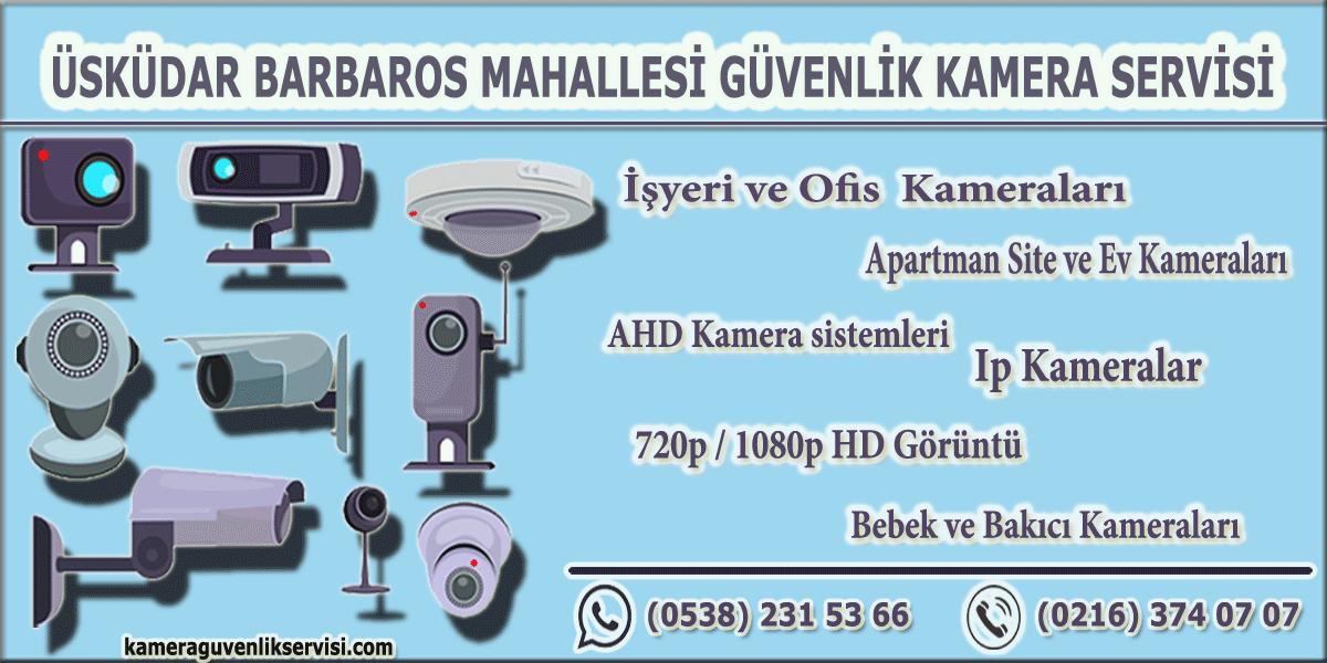 üsküdar barbaros mahallesi güvenlik kamera servisi kameraguvenlikservisi.com