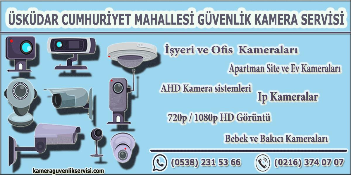 üsküdar cumhuriyet mahallesi güvenlik kamera servisi kameraguvenlikservisi.com