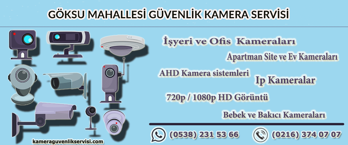 göksu-mahallesi-güvenlik-kamera-servisi